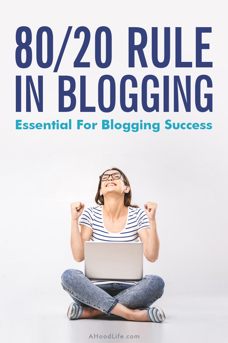 80 20 Rule For Bloggers - Blogging Tips For Success: Do you know the 80 20 Rule for crazy successful blog sites? These blogging activities will provide you the greatest rewards for your efforts. Don't miss out on this blogging tip! It will save you time, money, and provide you focus in your blogging career and personal life! #8020Rule #BloggingTips