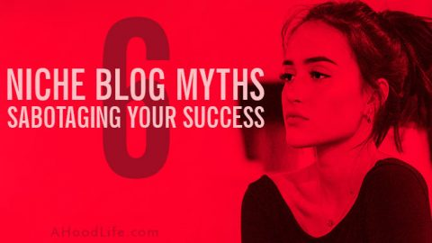 Niche Blog Myths Sabotaging Your Success: These 6 niche blog myths can hold you back from the success you deserve. Is this common advice holding you back from making money blogging? Don't be mislead! We'll reveal the common blog niche myths so you don't make any mistakes when choosing your blog type. #ahoodlife #blogtips #blogging #bloggingtips #bloggingforbeginners #blogniche #blognicheideas #blognichesthatmakemoney #blognicheideasmakemoney #choosingblogniche #blogideas #blogideasforbeginners