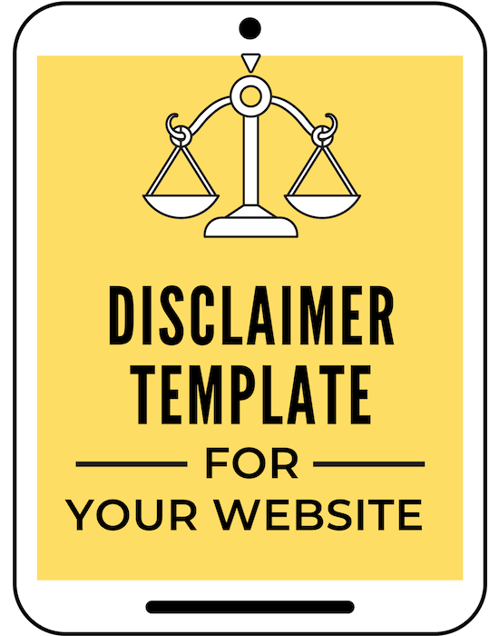 Get this easy to use Disclaimer Template for your blog. A Disclaimer is needed on your website to protect yourself legally. This Disclaimer template includes a disclosure statement, affiliate disclosures, sponsored posts disclaimer, earnings disclaimers, and other disclosures and disclaimers. #ahoodlife #blogtips #blogging #bloggingtips #bloggingforbeginners #startablog #blogginglaws #bloglegal #bloglegally #disclaimer #bloglegalpages #legalpagesforblog #legalforms #legaltemplates #legalpages