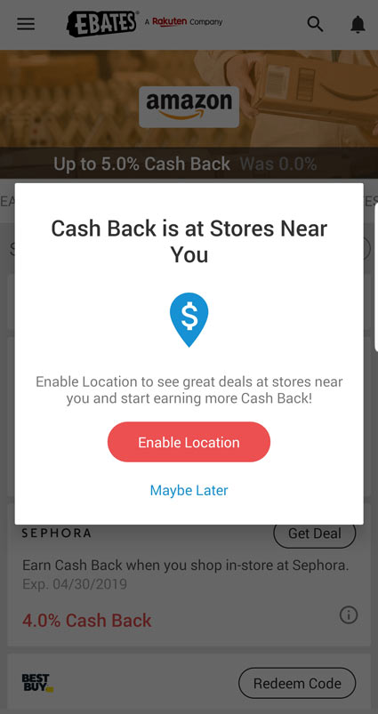 Geo-push notifications in the Rakuten app will let you know when you're near a store offering in-store rewards. Just activate and collect your cash back when you shop.