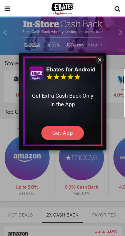 The Rakuten app gives you mobile-exclusive sales and coupons. Who likes extra cash back deals?