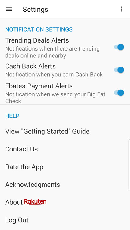 The Rakuten app has push notifications make sure to activate the notifications so you don't miss out on exclusive deals, cash back alerts, and your payment alerts.