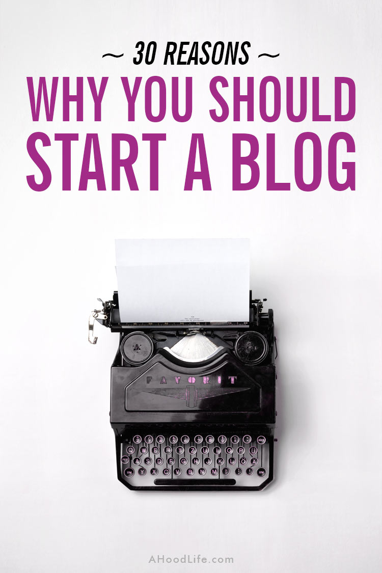 Are you thinking of starting a blog? Blogs can add great value to you and others. There are many reasons to start a blog. Consider starting a blog if any of these reasons resonate with you… #ahoodlife #blogtips #blogging #bloggingtips #bloggingforbeginners #startablog